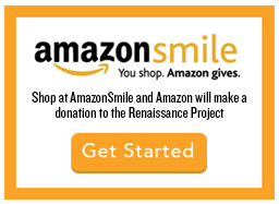 Shop at AmazonSmile and Amazon will make a donation to the Renaissance Project